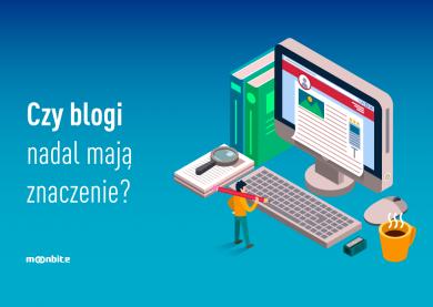 Czy blogi nadal mają znaczenie?