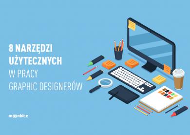 8 narzędzi użytecznych w pracy graphic designerów