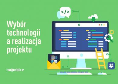 Wybór technologii a realizacja projektu