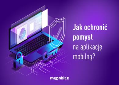 Jak ochronić pomysł na aplikację mobilną?