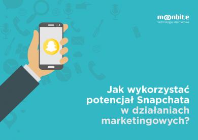 Jak wykorzystać potencjał Snapchata w działaniach marketingowych?
