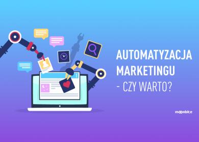 Automatyzacja marketingu – czy warto?