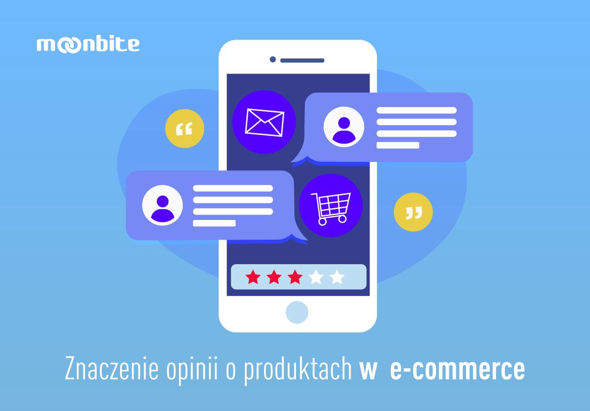 Znaczenie opinii o produktach w e commerce | Moonbite Agency