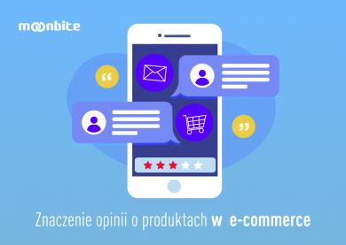 Znaczenie opinii o produktach w e-commerce