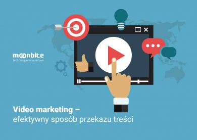 Video marketing – efektywny sposób przekazu treści